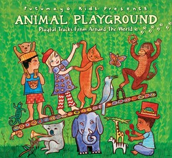 Putumayo Kids Animal Playground