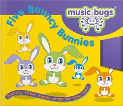 Music Bugs CD - Five Bouncy Bunnies